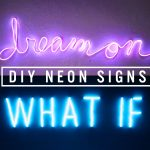 Give A Light To Your Room With DIY Neon Lights