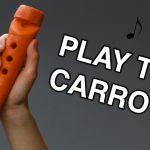 Learn How to Transform a Carrot into a Music Instument